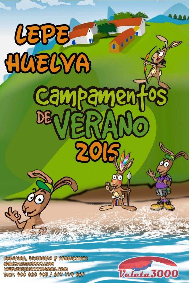 Campamentos de Verano en Lepe Huelva Temporada 2015