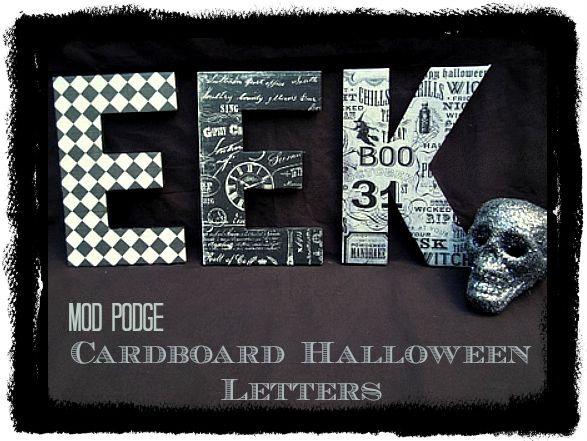 Mod Podge Halloween Letters This is really cool and easy.  I could do this for any holiday or for the kids rooms with their initials.