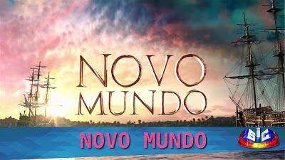 REDE DAS NOVELAS: NOVO MUNDO   Ep. 002   18/04/2017   SIC - Portugal...