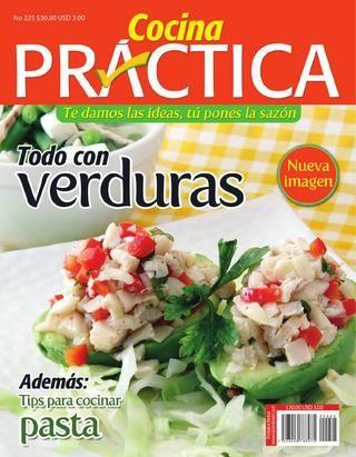 Cocina Práctica No.225  Todo con verduras / Tips para cocinar pasta