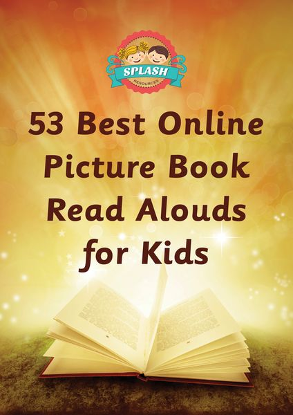 53 Best Online Picture Books Read Aloud for Kids – Splash Resources