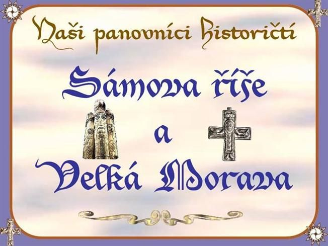 Sámova říše a Velká Morava by wistariecz via authorSTREAM