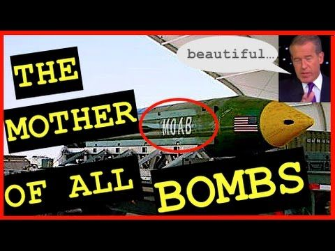 U.S. Drops MOAB (Mother Of All Bombs) on ISI S, Brian Williams Installs ...