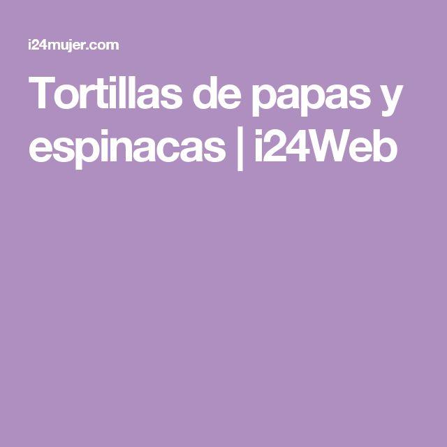 Tortillas de papas y espinacas | i24Web