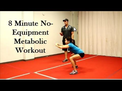 ▶ 8- Minute No Equipment Metabolic Workout (Total Body) - YouTube