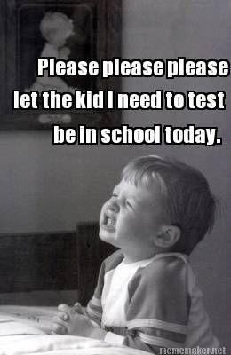 The school psychologist's prayer