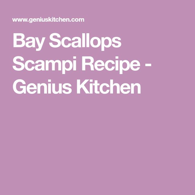 Bay Scallops Scampi Recipe - Genius Kitchen
