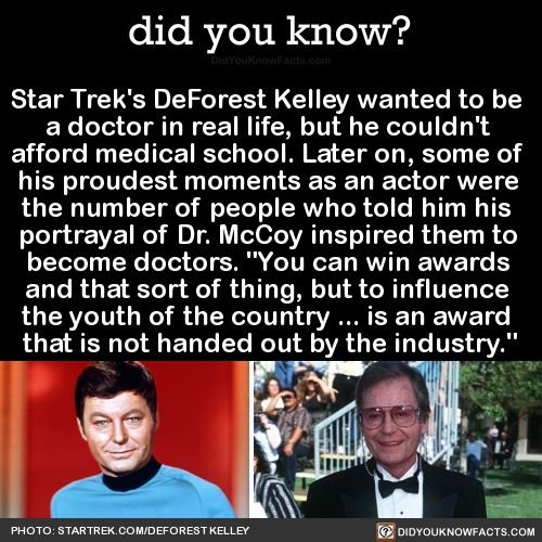 Star Treks DeForest Kelley wanted to be a doctor in real...