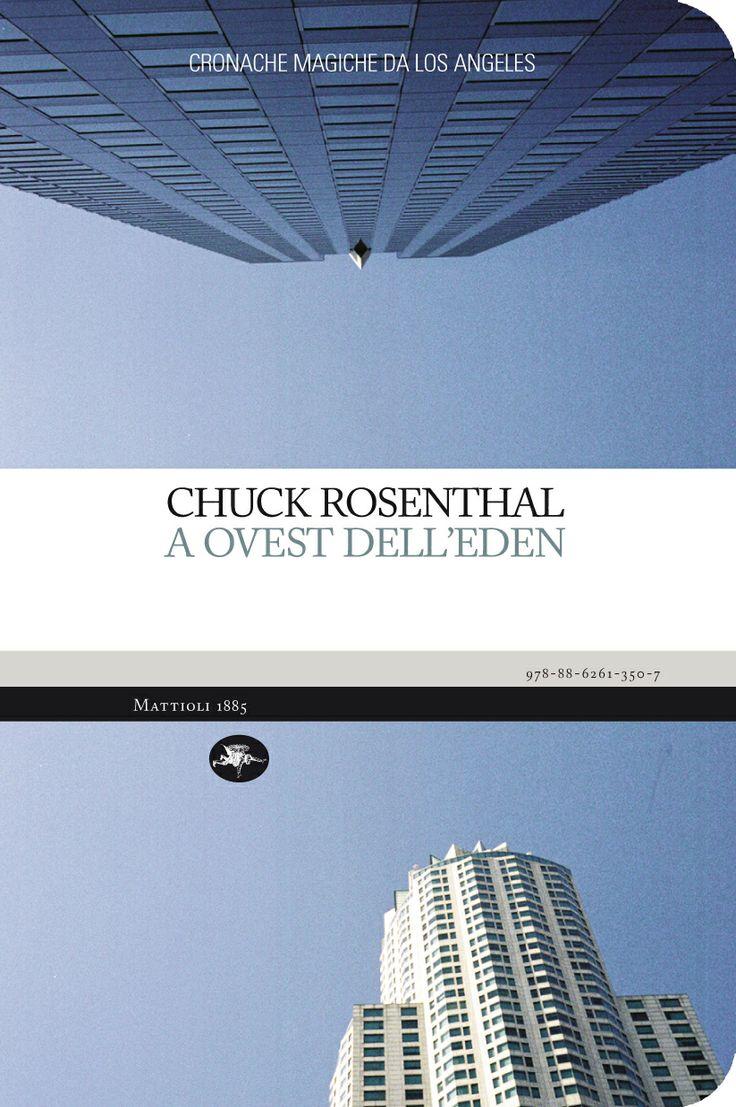 Chuck Rosenthal - A ovest dell'Eden