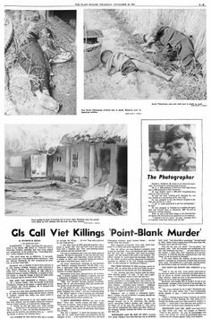 was taken during the attack by American soldiers on the South Vietnamese village of My Lai, an attack which has made world headlines in recent days with disclosures of mass killings allegedly at the hands of American soldiers.november-20-1969-page-b5-copygif-fd37ed790443bef7.gif (677×1024)