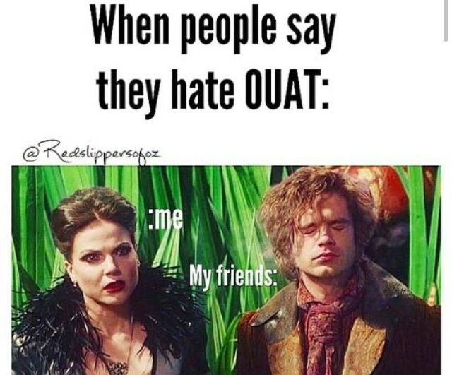 When people say they hate Once Upon A Time