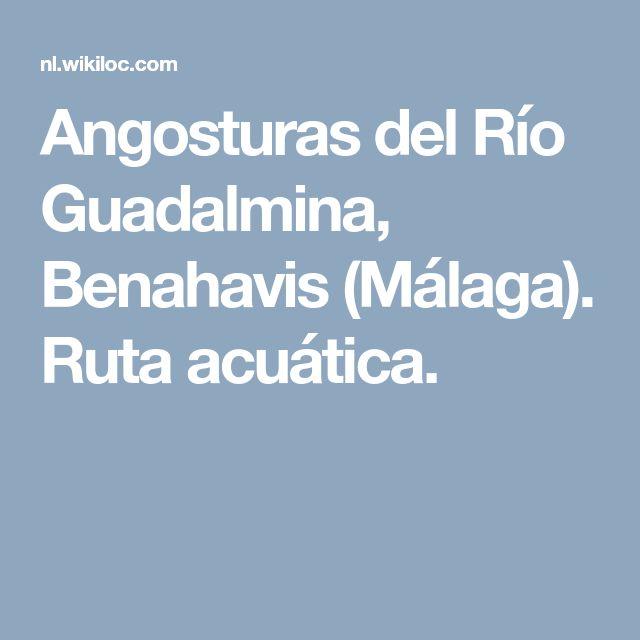 Angosturas del Río Guadalmina, Benahavis (Málaga). Ruta acuática.