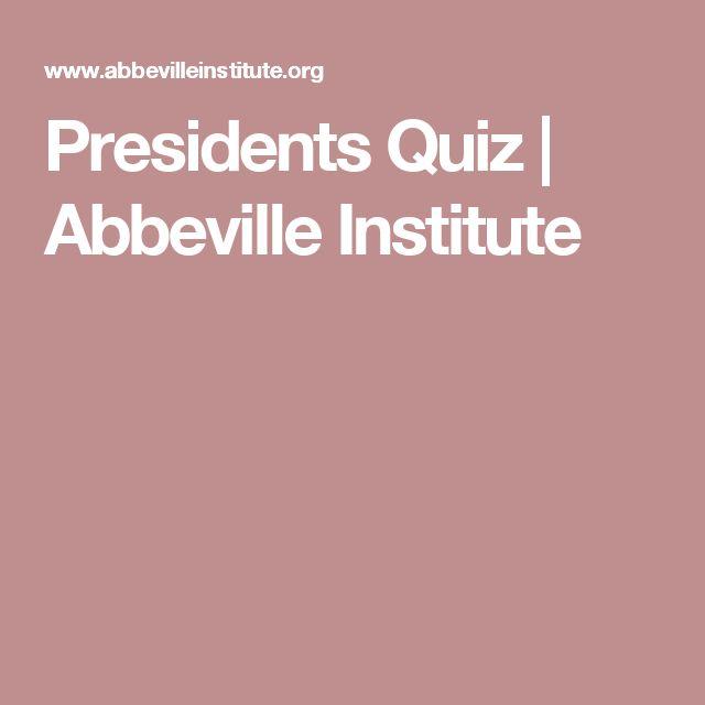 Presidents Quiz | Abbeville Institute