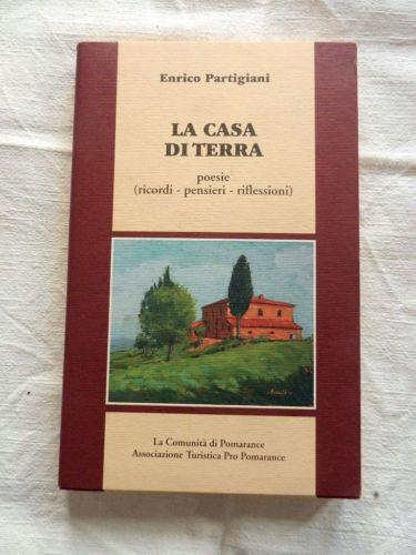 LA-CASA-DI-TERRA-Enrico-Partigiani-Poesie-Comunita-039-Pomarance-Libro