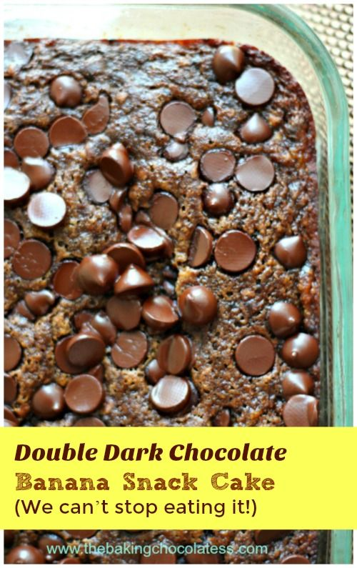 Double Dark Chocolate Banana Snack Cake (We can't stop eating it!) via @https://www.pinterest.com/BaknChocolaTess/