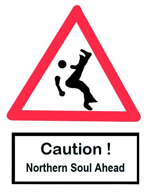 watch out Northern soul