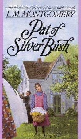 Pat of Silver Bush, L.M. Montgomery. A great pick for Anne of Green Gables fans, even if the dialogue gets a little precious in places.