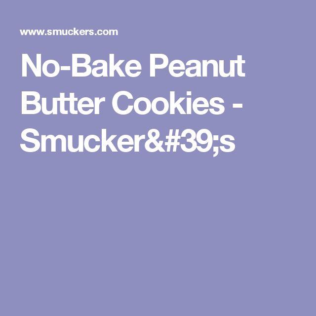 No-Bake Peanut Butter Cookies - Smucker's