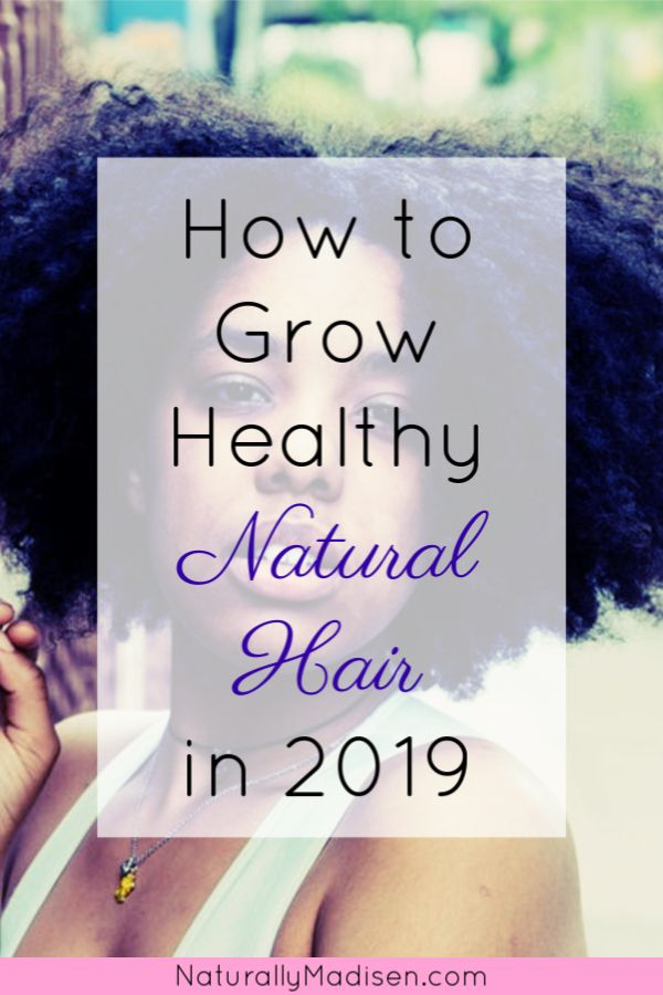 Develop Wholesome, Pure Hair in 2019