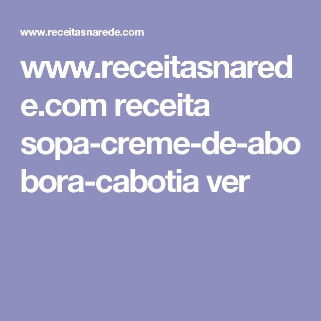 www.receitasnarede.com receita sopa-creme-de-abobora-cabotia ver