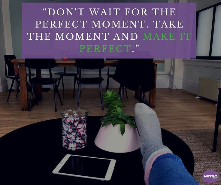 Are you one of those people who want to start something but is waiting patiently for that perfect moment to come? Newsflash That moment won't happen. The right time is now!  #NETSOMedia #saturdaymorning #SocialMediaAgency #AgenceMediasSociaux #SocialMedia #Marketing #Instagram #Montreal #Agence #ReseauxSociaux #socialmarketing #saturday  #Brand #InstagramMarketing #PR  #MTL #entreprise #business #entrepreneurs #agencemarketing #affaires #pme #quebec