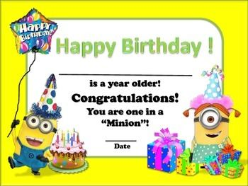 $  What Minion Themed classroom isn't complete without a Minion Birthday Certificates. 3 pages