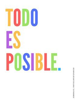 FREE SPANISH POSTER! Brighten your classroom with this simple reminder: Everything is possible!