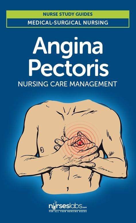 Angina Pectoris Nursing Care Management: Study Guide Check it out: https://nurseslabs.com/angina-pectoris/