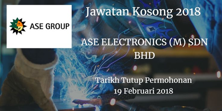 Jawatan Kosong ASE ELECTRONICS (M) SDN BHD 19 Februari 2018  Jawatan KosongASE ELECTRONICS (M) SDN BHD2018. SyarikatASE ELECTRONICS (M) SDN BHDmembuka peluang pekerjaanASE ELECTRONICS (M) SDN BHD terkini 2018 ini.  Jawatan Kosong ASE ELECTRONICS (M) SDN BHD 19 Februari 2018  Warganegara Malaysia yang berminat kerja diASE ELECTRONICS (M) SDN BHDdan berkelayakan dipelawa untuk memohon kekosongan jawatan :  Manager/Section Head Degree in Engineering with minimum 8 years related working experience in the semiconductor industry  CMOS Image Sensor (CIS) Assembly Equipment Manager CMOS Image Sensor (CIS) Assembly Process Manager Test NPI Manager IT Section Head (Computer Integrated Manufacturing/Factory Automation)  Senior/Executive Degree in relevant field with minimum 3 years related working experience  Production Planning Sr/Executive Manufacturing Executive Financial Analyst Executive Security Executive  Staff/Senior Engineer Degree in Engineering with minimum 5 years related working experience in the semiconductor industry  Wire Bond Process Staff/Sr Engineer Wire Bond Equipment Staff/Sr Engineer Copper Clip Equipment Staff/Sr Engineer Copper Clip Process Staff/Sr Engineer EOL Process Staff/Sr Engineer CMOS Image Sensor (CIS) FOL Process Staff/Sr Engineer Die Prep Staff/Sr Engineer Die Attach Staff/Sr Engineer Test Equipment Staff/Sr Engineer Test Product Staff/Sr Engineer Test Process Staff/Sr Engineer Design & Development Staff/Sr Engineer Assembly NPI Staff/Sr Engineer IT Staff/Sr Engineer (Windows/SQL Development) Quality Management System (OMS) Sr Engineer Test QA Sr Engineer Assembly QA Sr Engineer  Please visit our website at www.asemal.com.my to deposit your resume and for further details on job descriptions & requirements. Only shortlisted candidates will be notified. ASE ELECTRONICS (M) SDN BHD (212592-H) Plot 20 Phase 4 Free Industrial Zone 11900 Bayan Lepas Penang Malaysia Tel: 04-632 8888 Closing date: 19 February 2018  via Joblah Jawatan Kosong