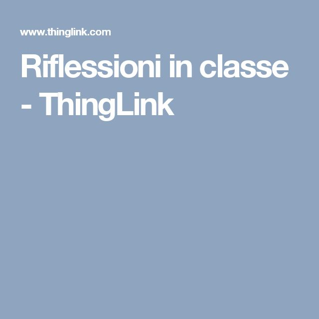 Riflessioni in classe - ThingLink