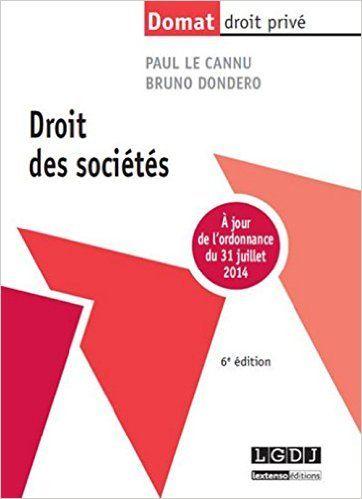 Droit des sociétés / Paul Le Cannu, Bruno Dondero