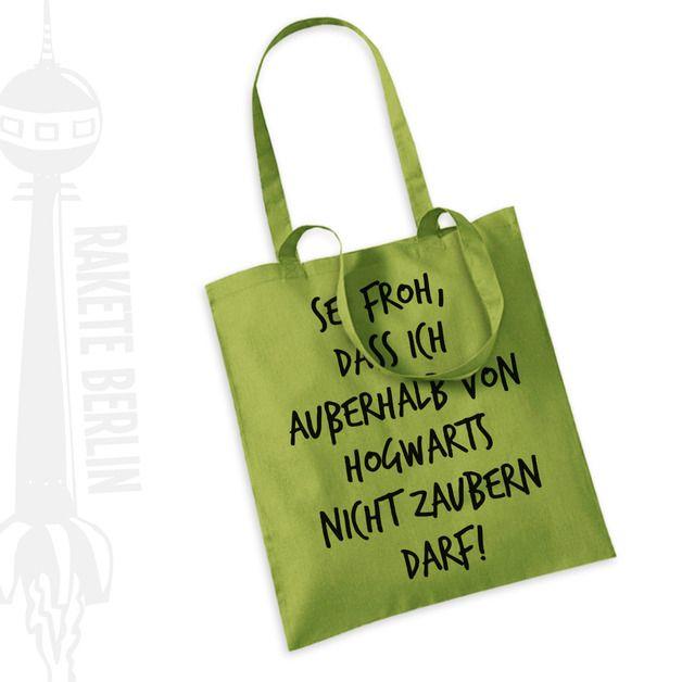 Jutebeutel - Jutebeutel 'Sei froh, dass ich außerhalb von Hogwarts nicht zaubern darf!' - ein Designerstück von Rakete-Berlin bei DaWanda  #harrypotter #hogwarts
