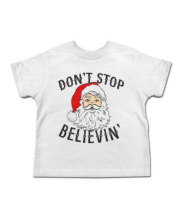 Look at this jiminy christmas White 'Don't Stop Believin' Tee - Toddler