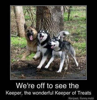 We're off to see the keeper, the wonderful keeper of TREATS!