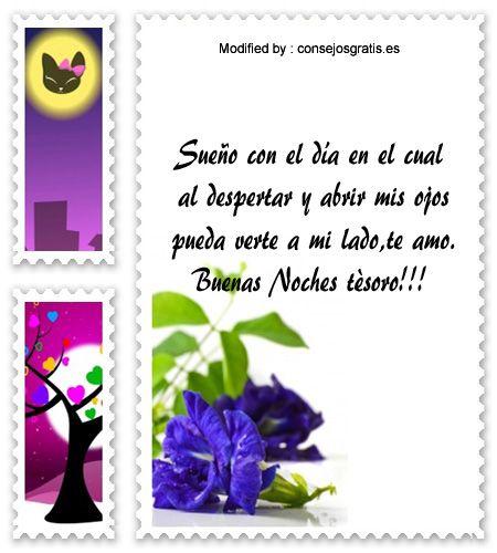 buscar frases de buenas noches para mi amor,descargar mensajes bonitos de buenas noches para mi amor: http://www.consejosgratis.es/palabras-amorosas-de-buenas-noches/