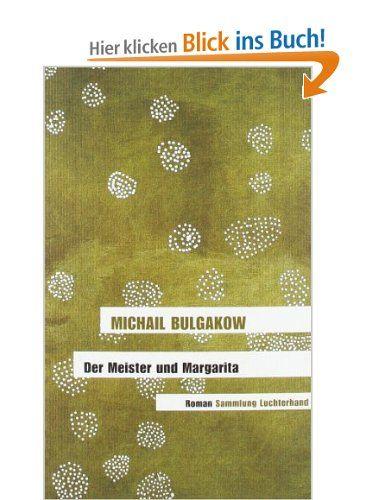 Der Meister und Margarita: Roman  Michail Bulgakow