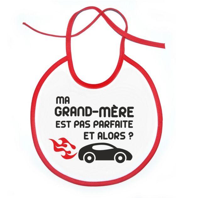 Bavoir: Ma GRAND-MÈRE est pas parfaite et alors? -voiture SiMedio