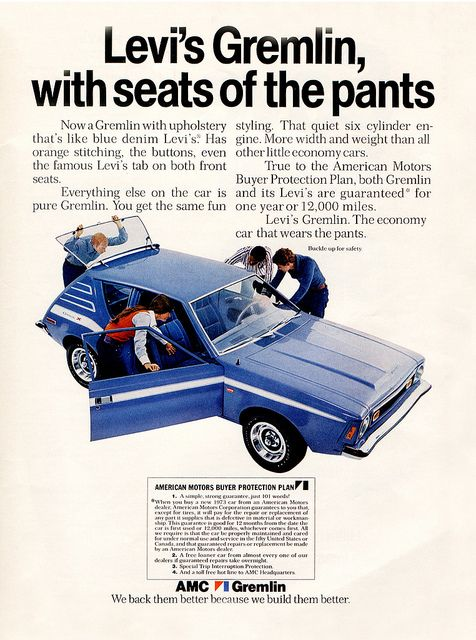 AMC Levi's Gremlin.....back in the '70s my mom, dad, 2 brothers & I took a road trip from Louisiana to Calf. In an orange gremlin, talk about a 'close knit family'!