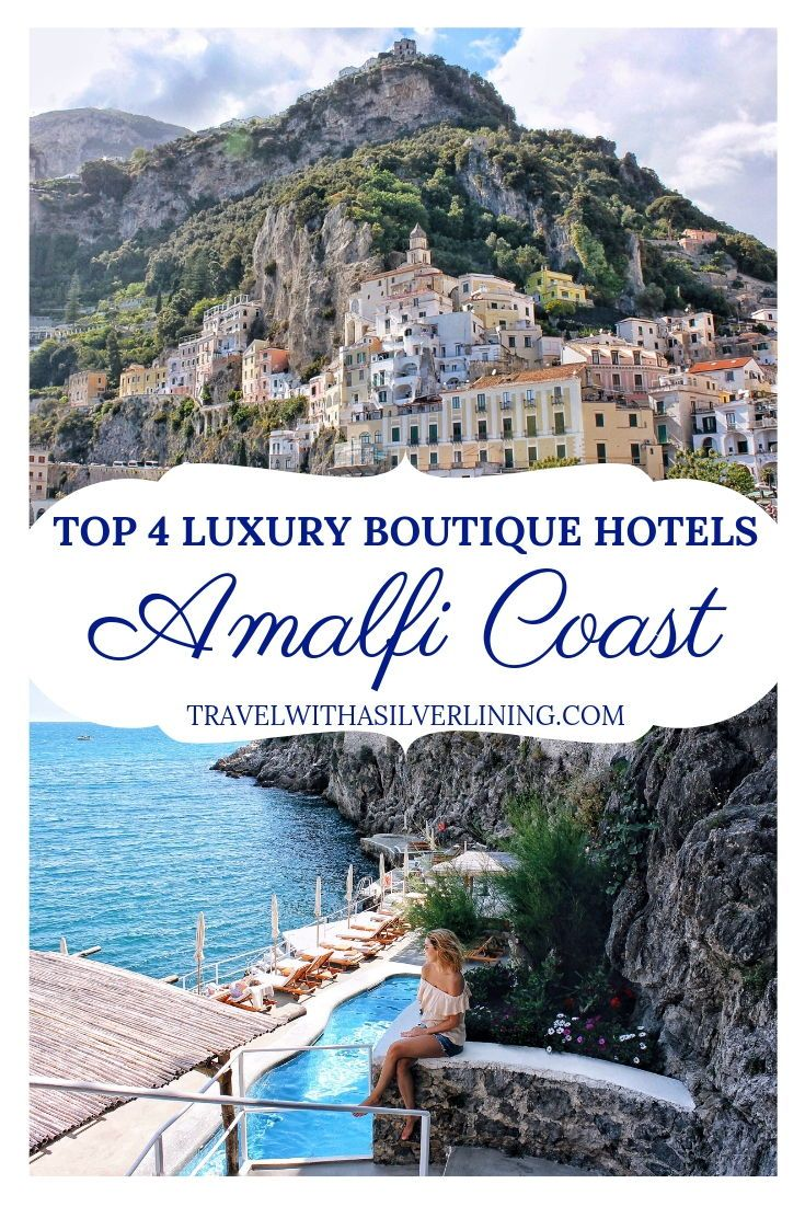 Top 4 Boutique Hotels Amalfi Coast The Best Hotels In Positano