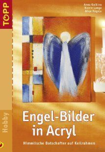 Engel-Bilder in Acryl von Anna Galkina, http://www.amazon.de/dp/B0018ZDSTG/ref=cm_sw_r_pi_dp_bo59sb0025Z5T