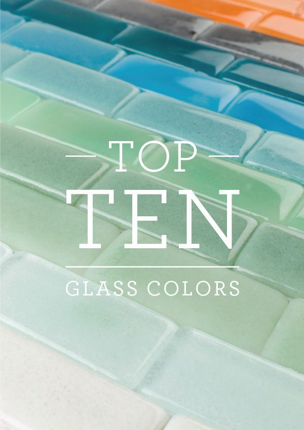 Fireclay Tileu0027s Top 10 Glass Colors | Fireclay Tile Design and Inspiration  Blog | Fireclay Tile | My Home Redo | Pinterest | Tile design, ...