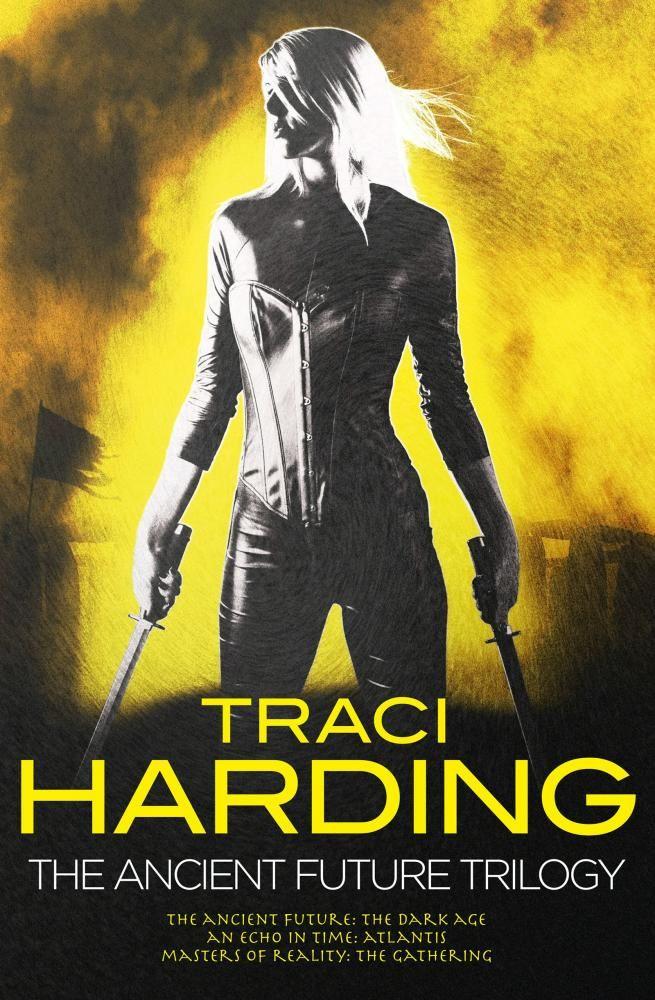 Ancient Future Trilogy Traci Harding