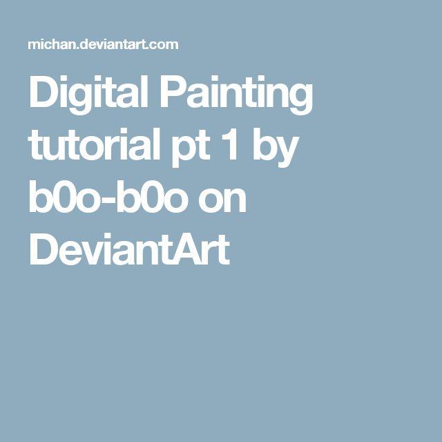 Digital Painting tutorial pt 1 by b0o-b0o on DeviantArt