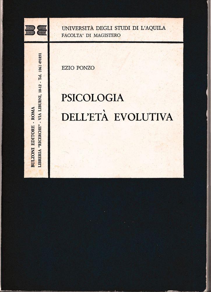 Ezio Ponzo Psicologia dell età evolutiva Bulzoni ed. 1969-L4673