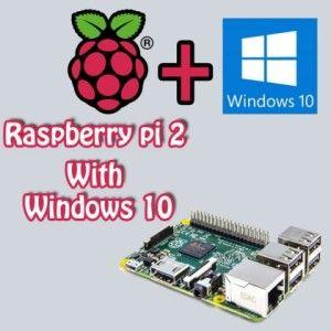 Raspberry Pi 2 with Microsoft Windows 10