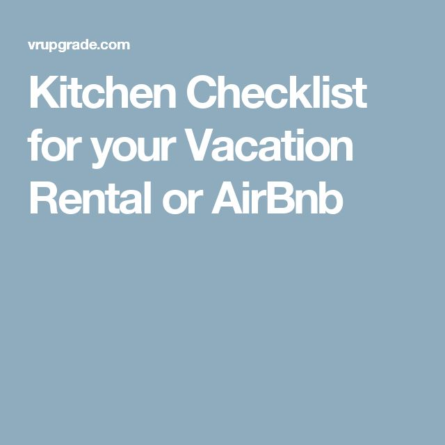 Kitchen Checklist for your Vacation Rental or AirBnb