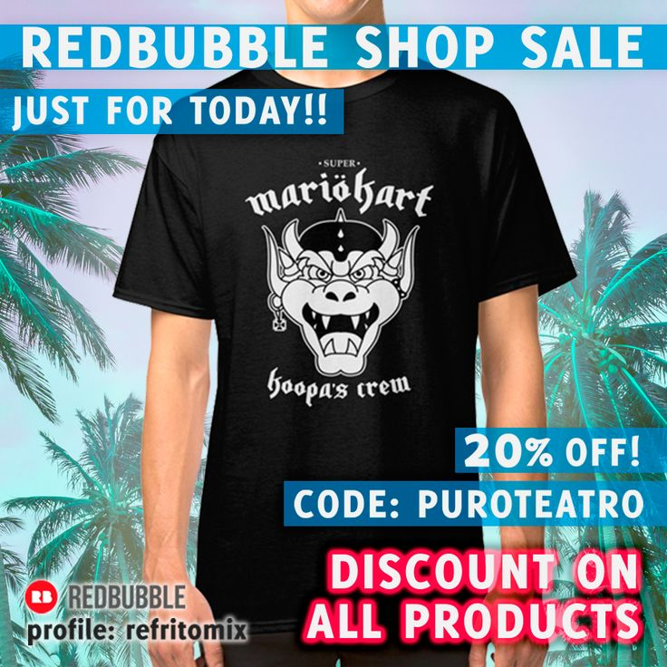 REDBUBBLE SHOP SALE! JUST FOR TODAY! 20% DISCOUNT ON ALL PRODUCTS   #gamer #gaming #sales #series #supermario #tee #tshirt #videogames