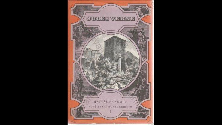 Jules Verne - Matyáš Sandorf - Rozhlasová hra - česky