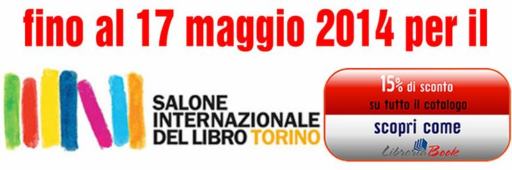 In occasione del Salone Internazionale Del Libro Di Torino, LibreriaBook ti omaggia di un Coupon valido fino al 17 Maggio 2014. Scopri come andando al link : http://libreriabook.com/index.php/it/coupon/coupon-sconto-fiera-libro-torino-2014
