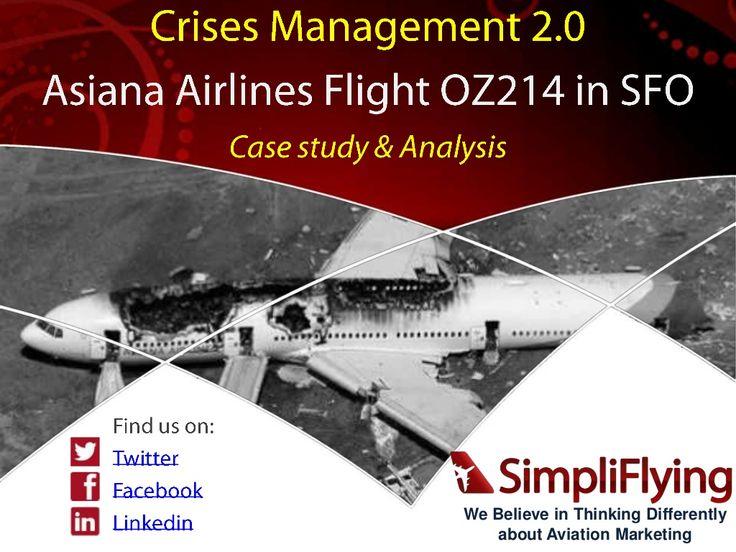 Asiana Flight-214 Crash In SFO Crises Management Case Study and Analysis by SimpliFlying via Slideshare
